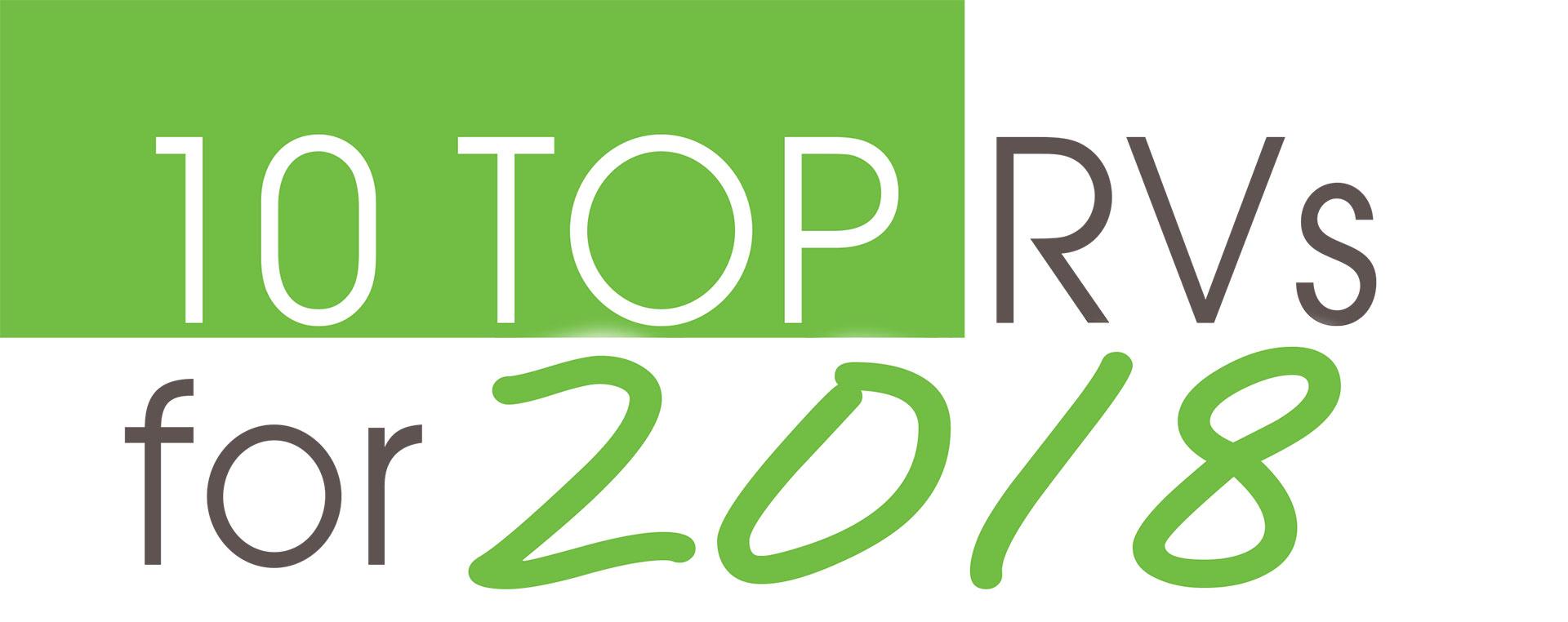 Ten Top RVs for 2018! - RV Lifestyle Magazine